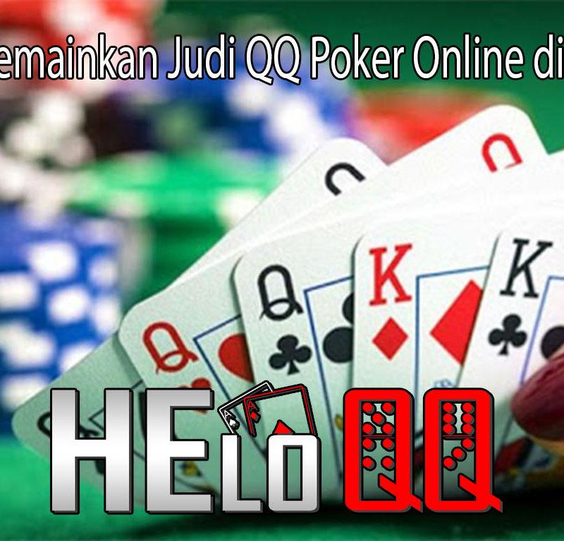 Manfaat Memainkan Judi QQ Poker Online di Indonesia